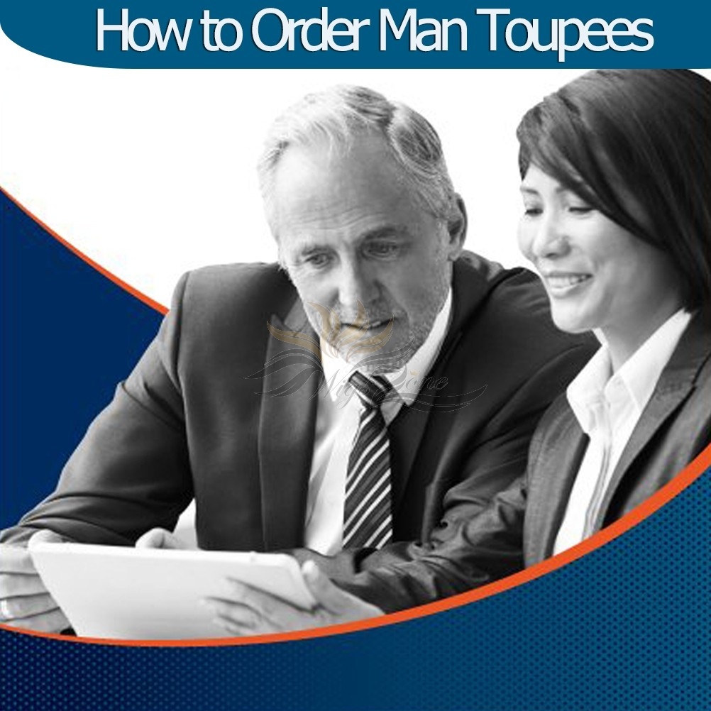 How To Order Man Toupees