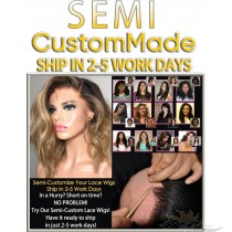 SEMI CUSTOM MADE LACE WIGS SHIP IN 3-5 WORK DAYS [SC]